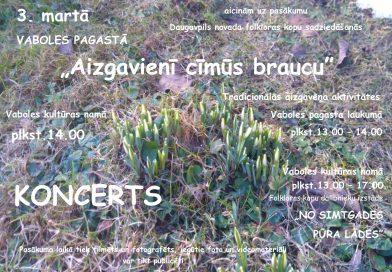 """Aicinām uz Daugavpils novada folkloras kopu sadziedāšanos """"Aizgavienī cīmūs braucu …"""""""