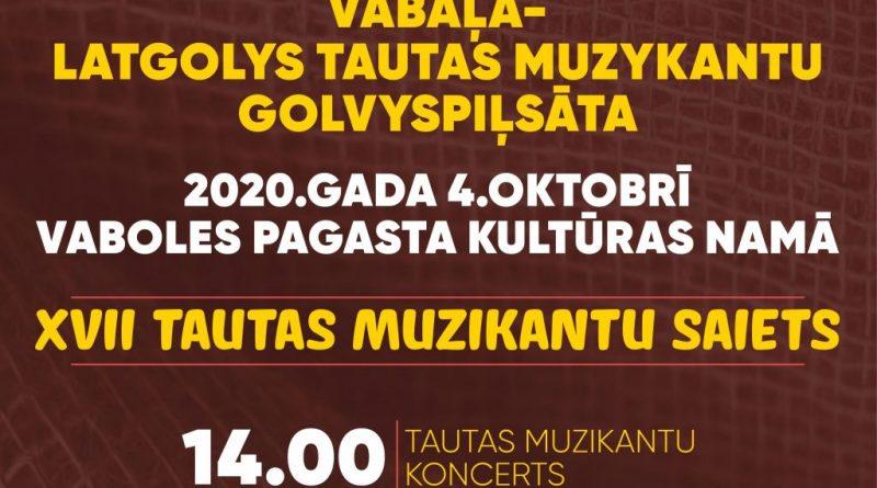 VABOLĒ NOTIKS XVII TAUTAS MUZIKANTU SAIETS